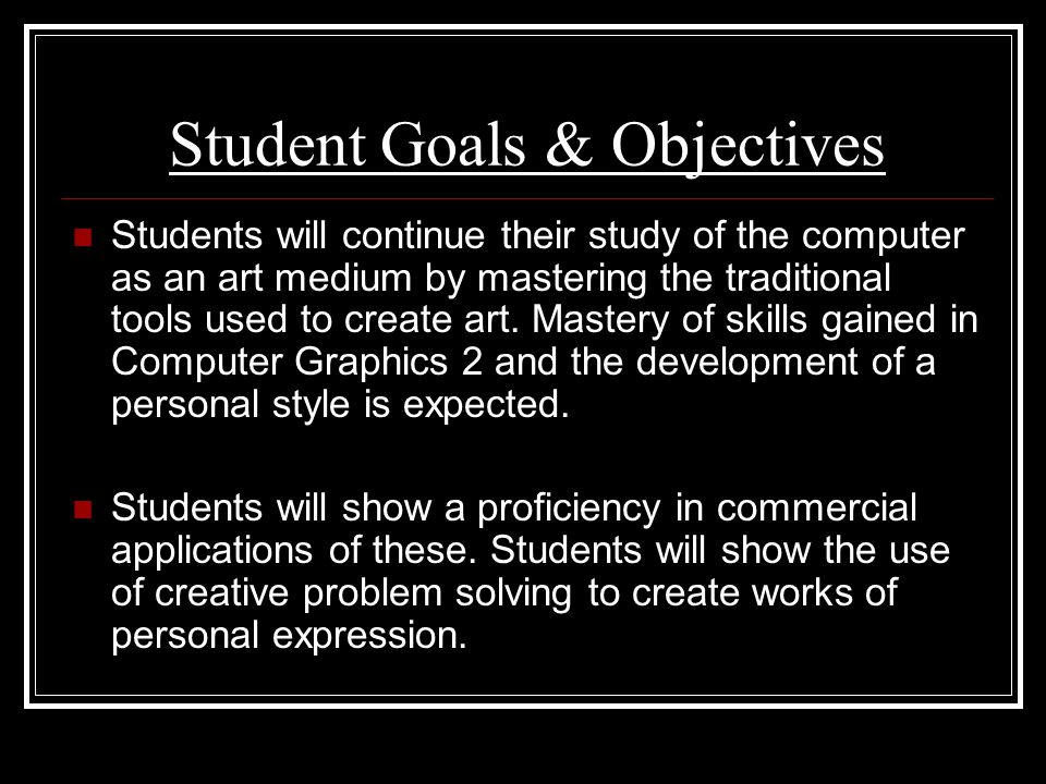 Student Goals & Objectives