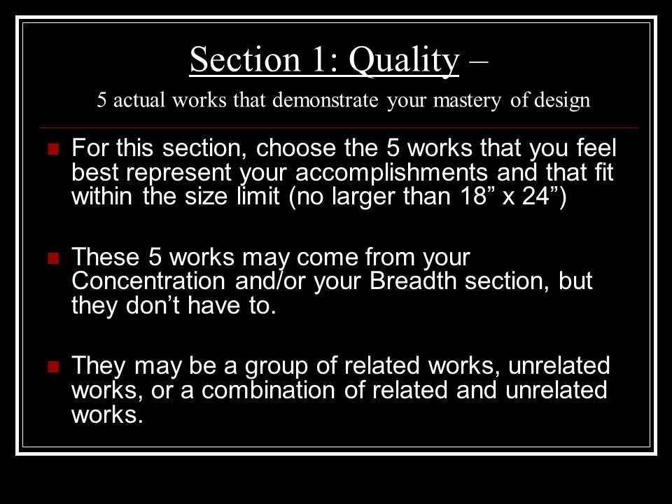 Section 1: Quality – 5 actual works that demonstrate your mastery of design