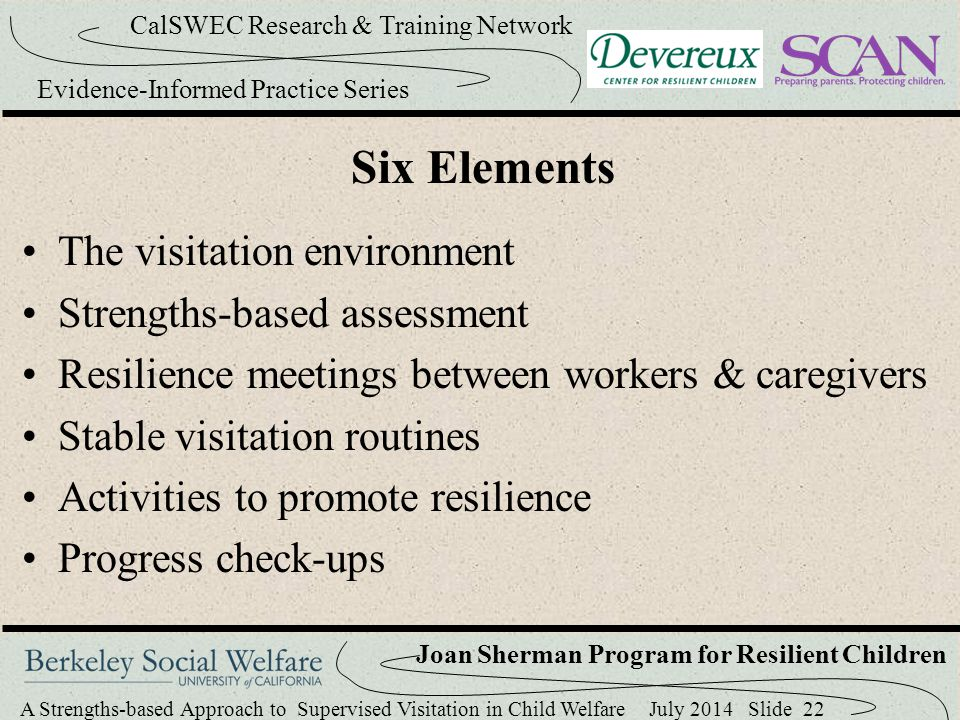 Six Elements The visitation environment Strengths-based assessment
