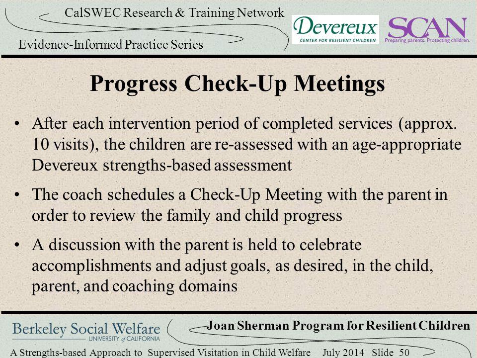Progress Check-Up Meetings