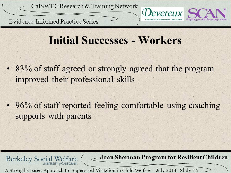 Initial Successes - Workers