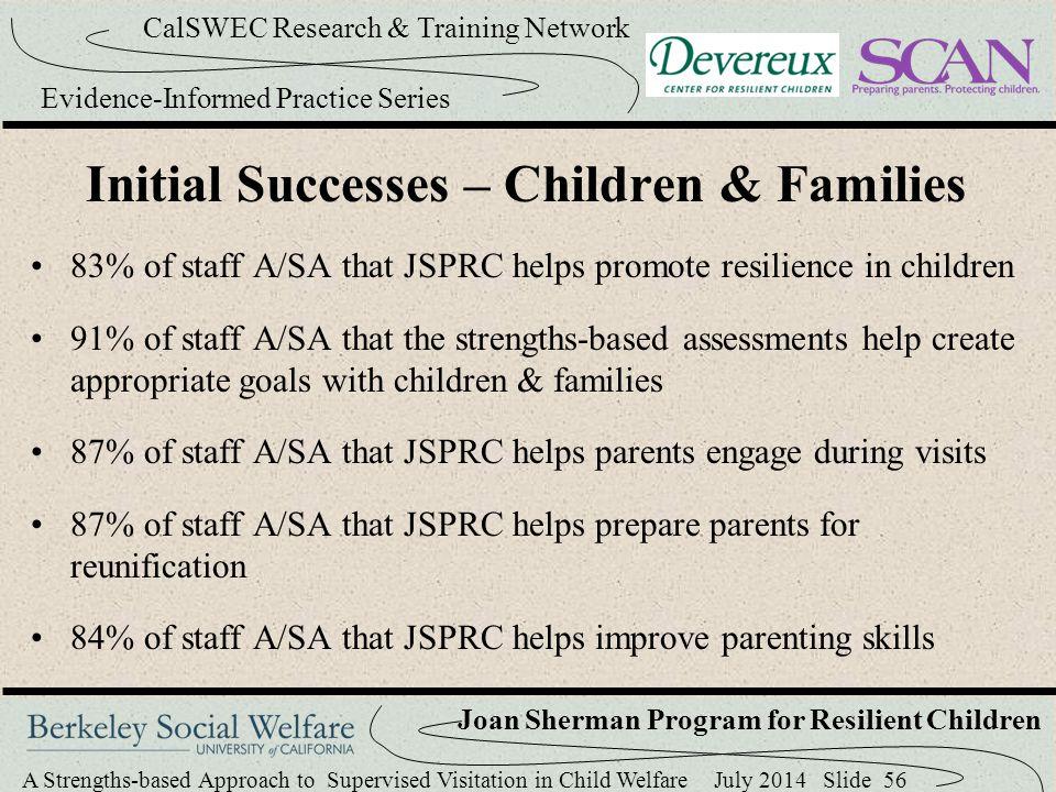 Initial Successes – Children & Families