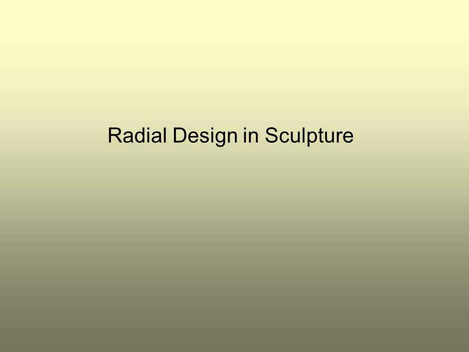 Radial Design in Sculpture
