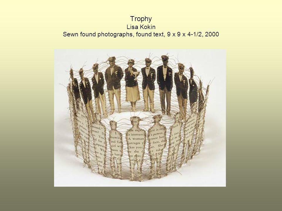 Trophy Lisa Kokin Sewn found photographs, found text, 9 x 9 x 4-1/2, 2000