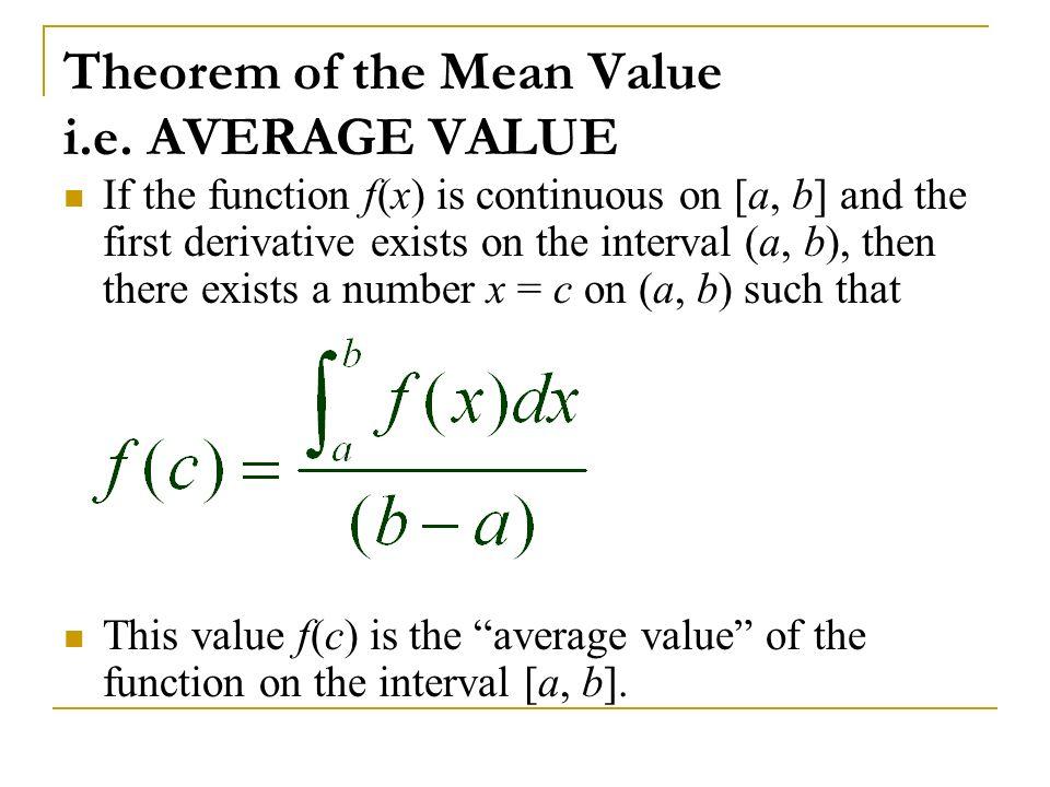 Theorem of the Mean Value i.e. AVERAGE VALUE