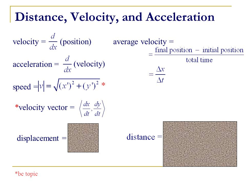 Distance, Velocity, and Acceleration