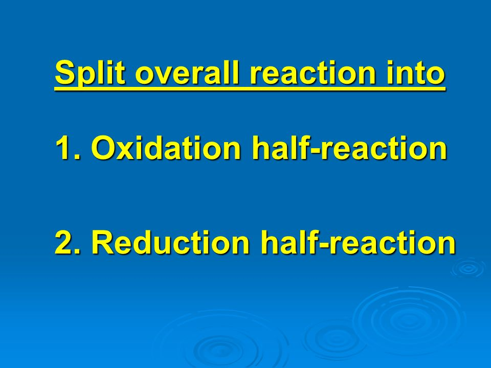 Split overall reaction into