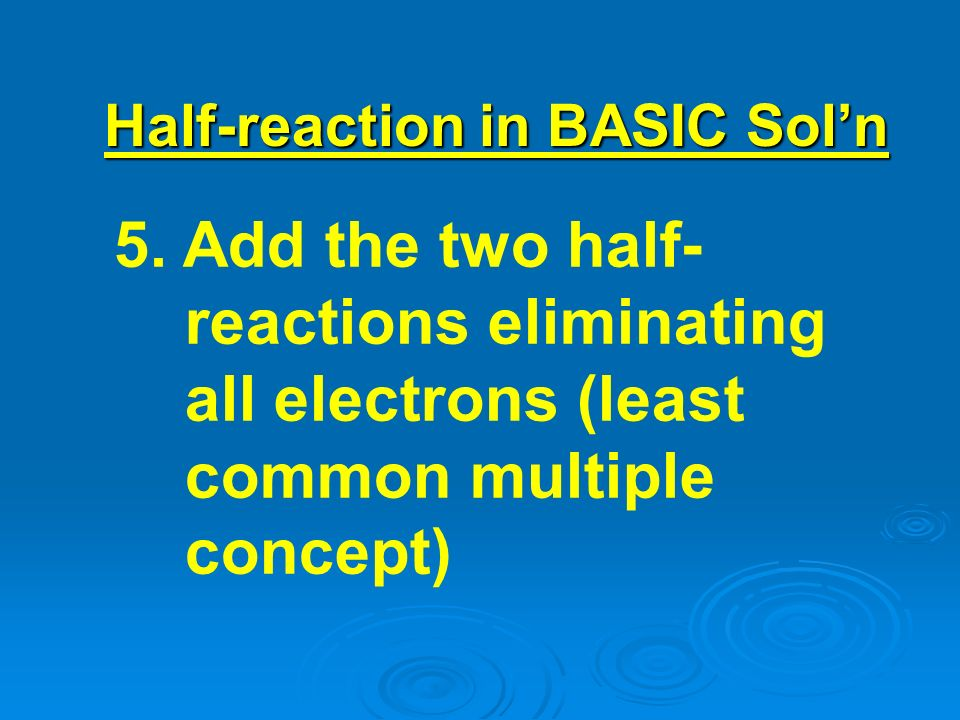 Half-reaction in BASIC Sol'n