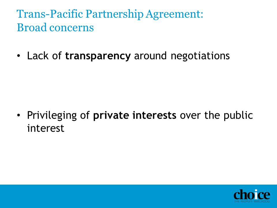 Trans-Pacific Partnership Agreement: Broad concerns
