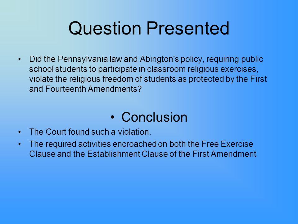 Question Presented Conclusion