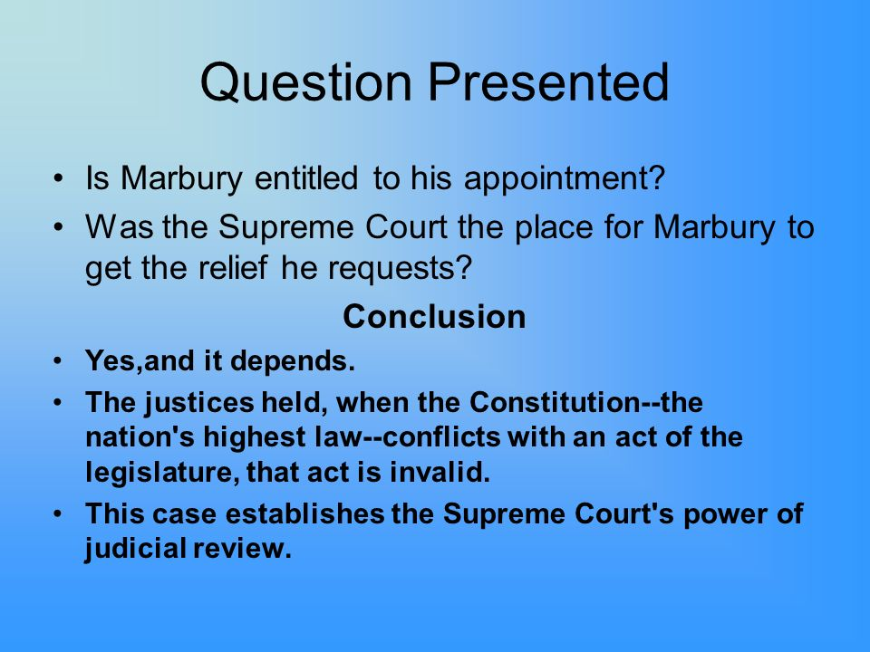 Question Presented Is Marbury entitled to his appointment
