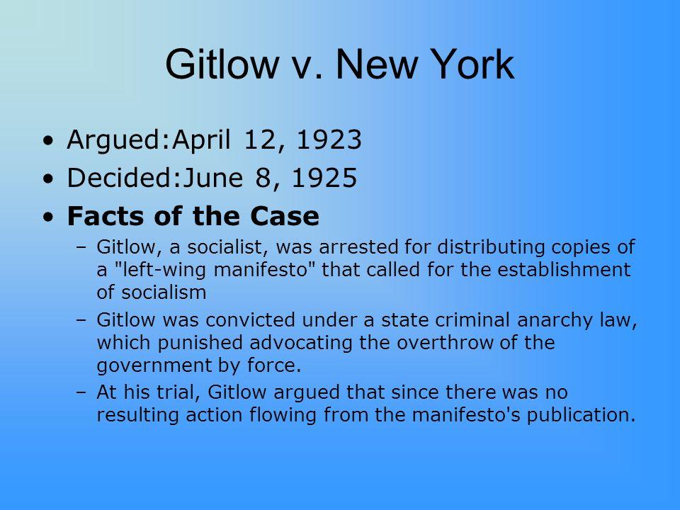 Gitlow v. New York Argued:April 12, 1923 Decided:June 8, 1925