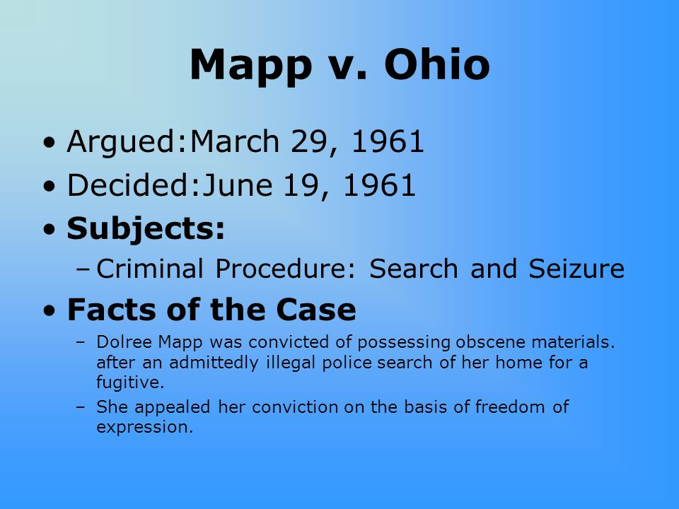 Mapp v. Ohio Argued:March 29, 1961 Decided:June 19, 1961 Subjects: