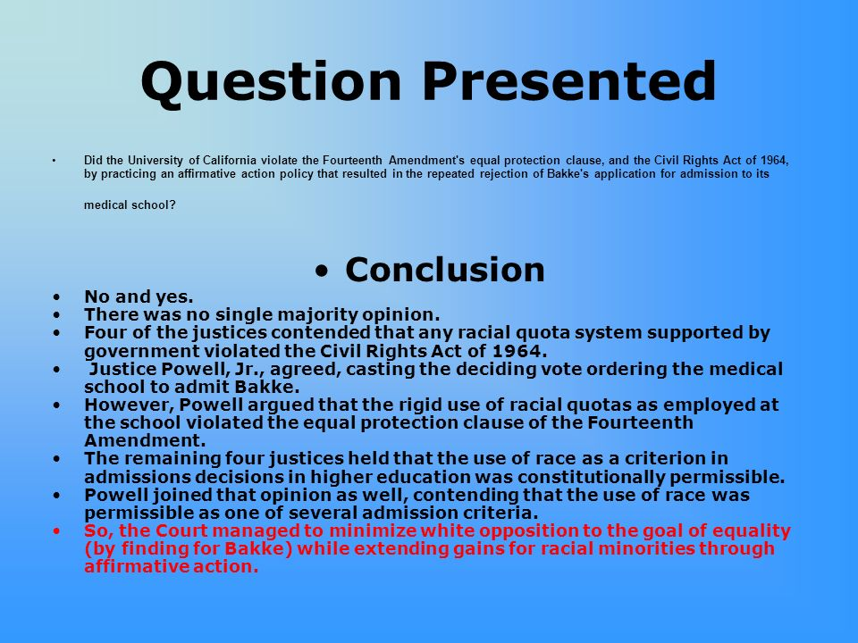 Question Presented Conclusion No and yes.
