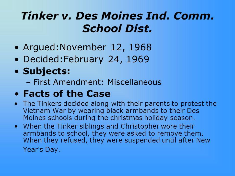 Tinker v. Des Moines Ind. Comm. School Dist.