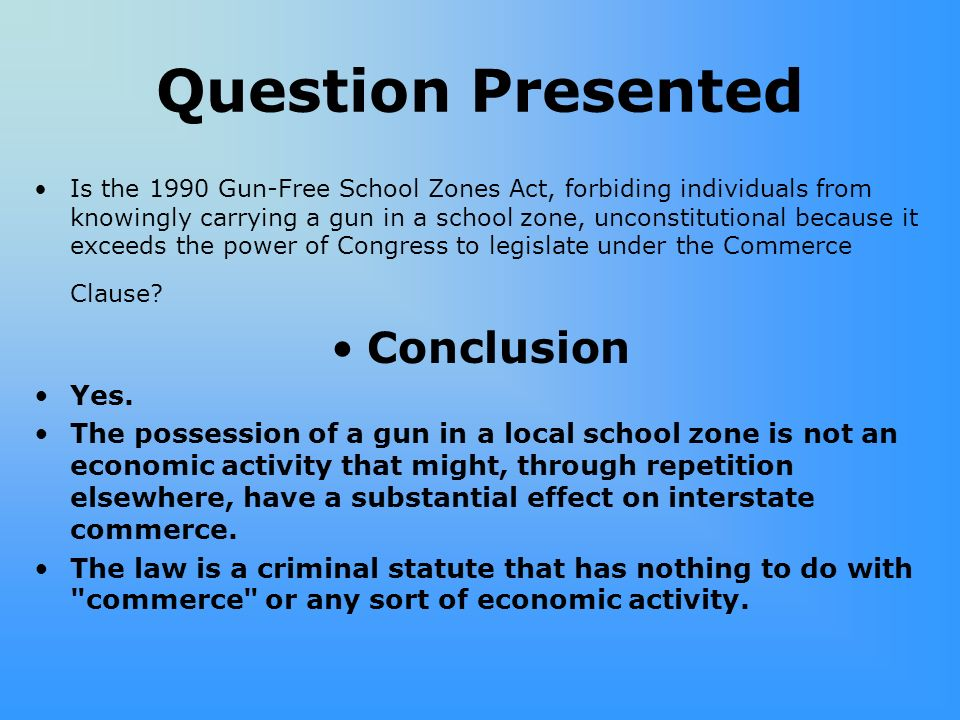 Question Presented Conclusion Yes.