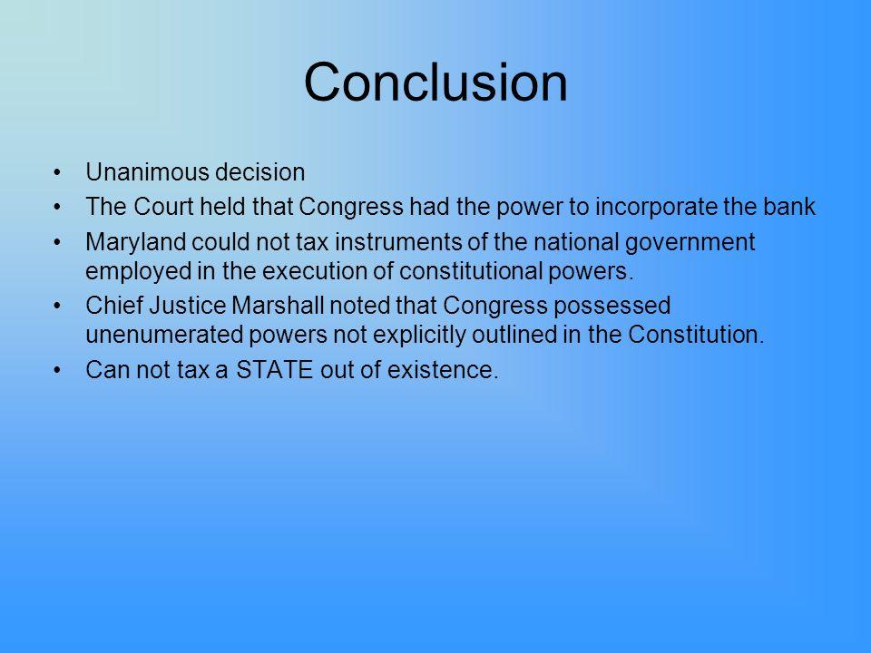 Conclusion Unanimous decision