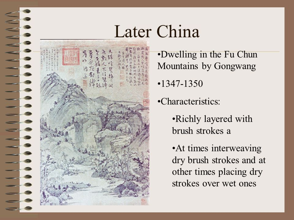 Later China Dwelling in the Fu Chun Mountains by Gongwang 1347-1350