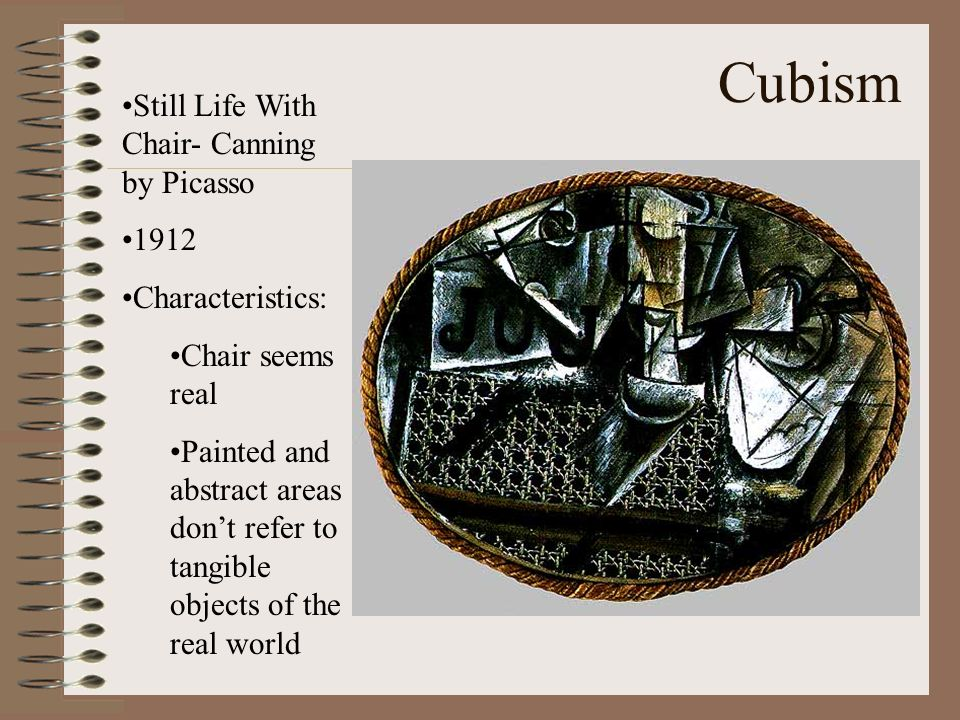 Cubism Still Life With Chair- Canning by Picasso 1912 Characteristics: