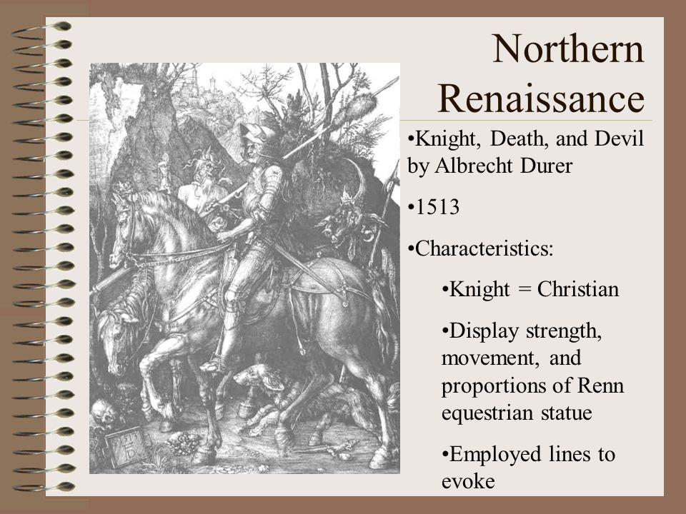 Northern Renaissance Knight, Death, and Devil by Albrecht Durer 1513