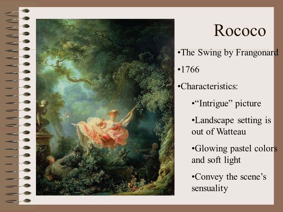 Rococo The Swing by Frangonard 1766 Characteristics: