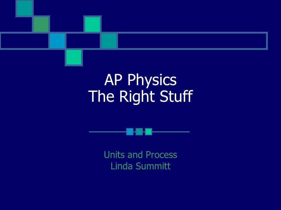 AP Physics The Right Stuff