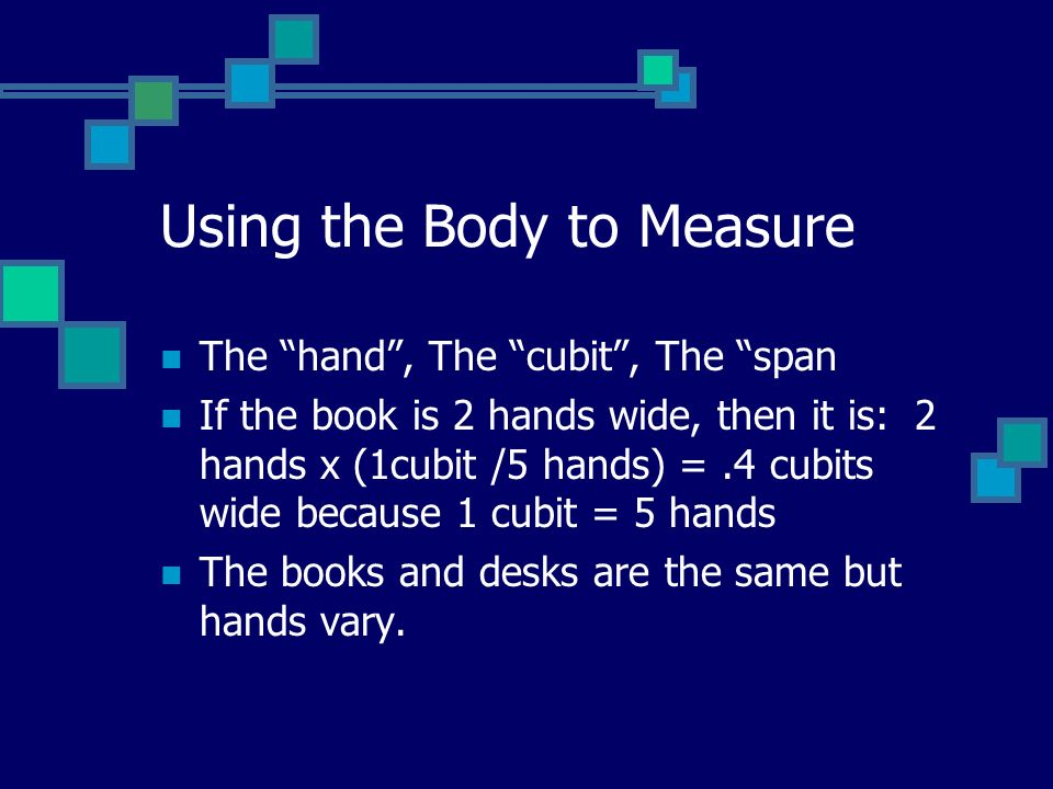Using the Body to Measure