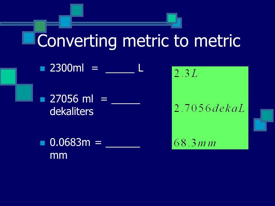 Converting metric to metric