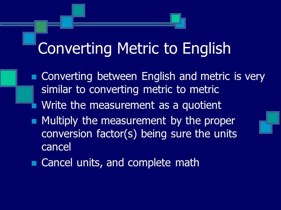 Converting Metric to English