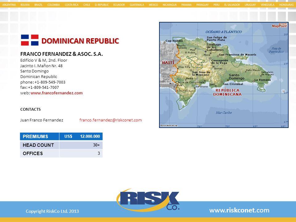 DOMINICAN REPUBLIC www.riskconet.com FRANCO FERNANDEZ & ASOC. S.A.