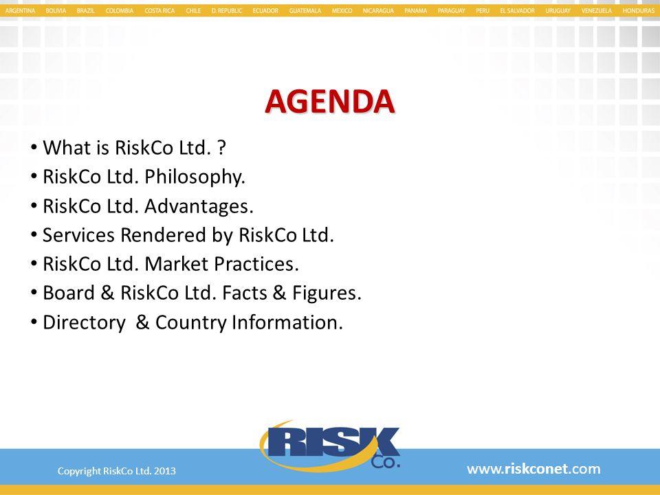 AGENDA What is RiskCo Ltd. RiskCo Ltd. Philosophy.