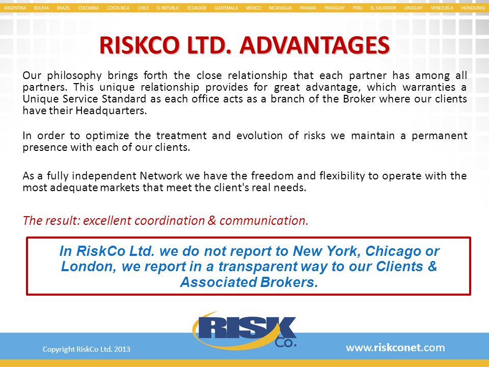 RISKCO LTD. ADVANTAGES