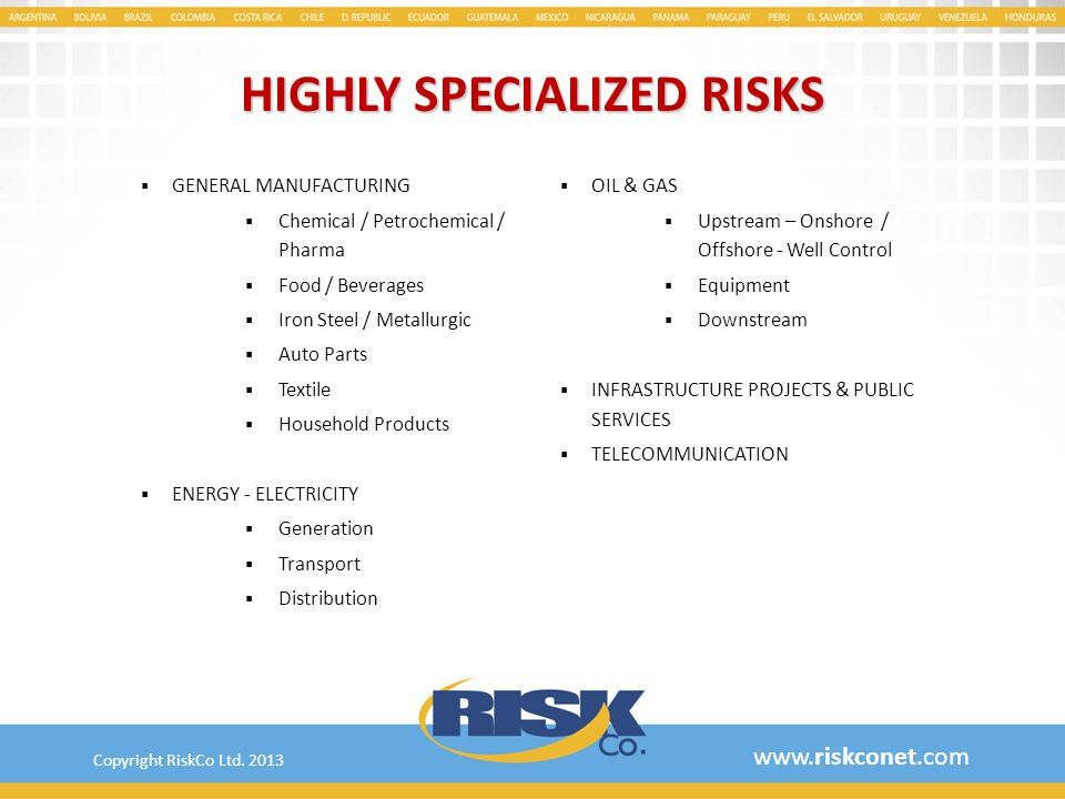 HIGHLY SPECIALIZED RISKS
