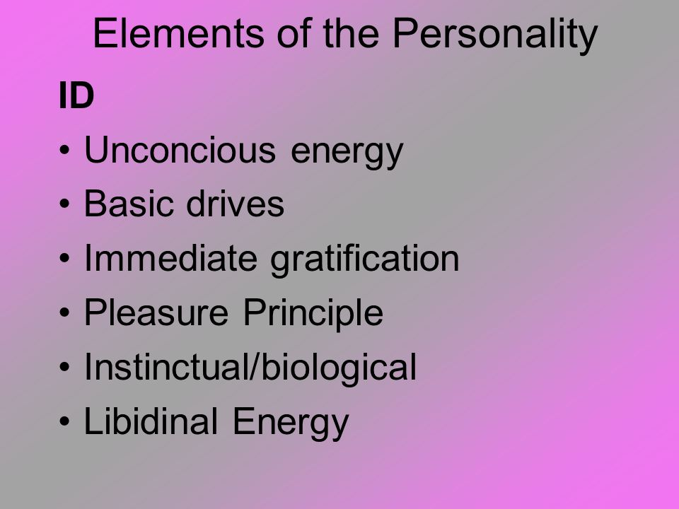 Elements of the Personality