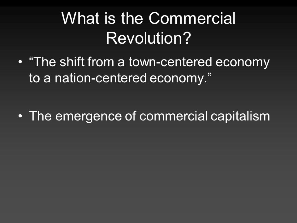 What is the Commercial Revolution