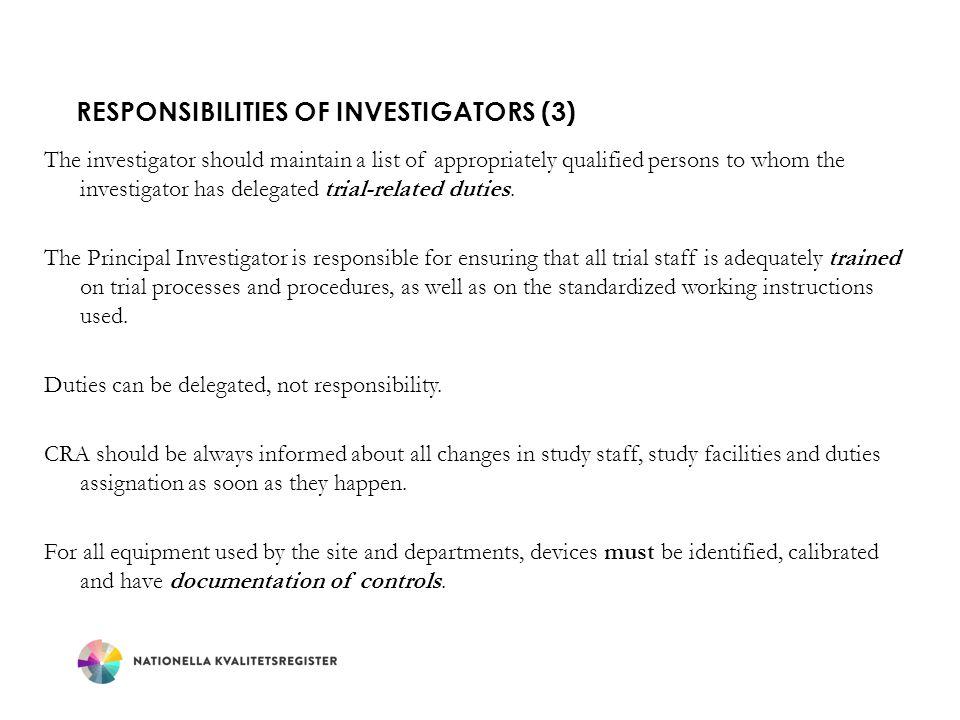 Responsibilities of Investigators (3)