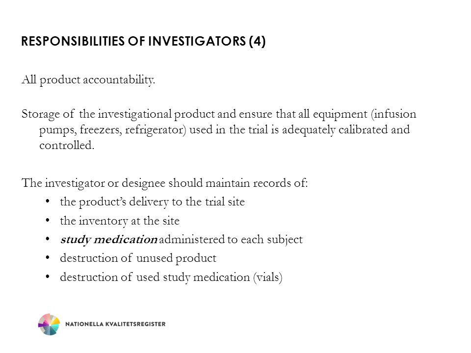 Responsibilities of Investigators (4)