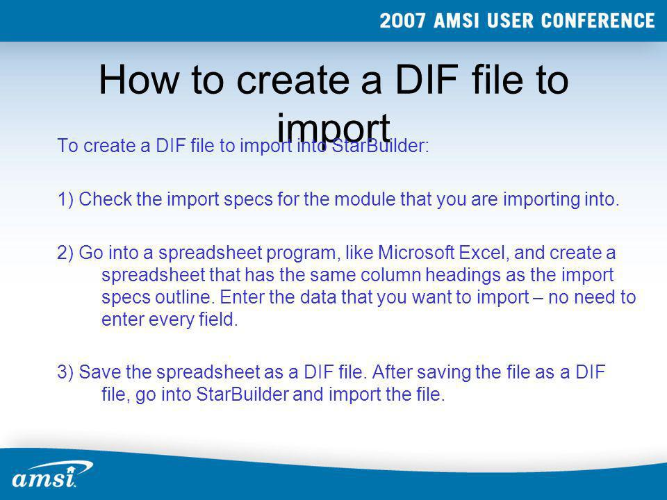 How to create a DIF file to import