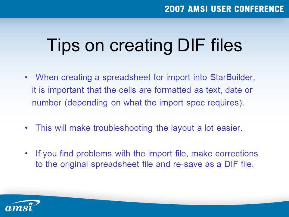 Tips on creating DIF files