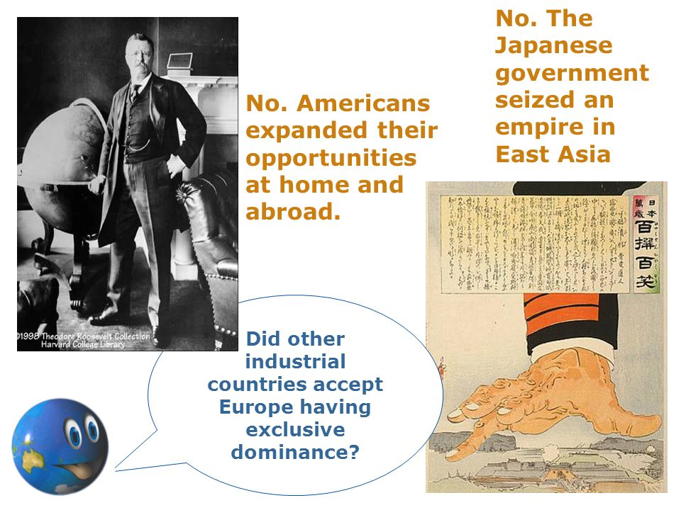 No. The Japanese government seized an empire in East Asia