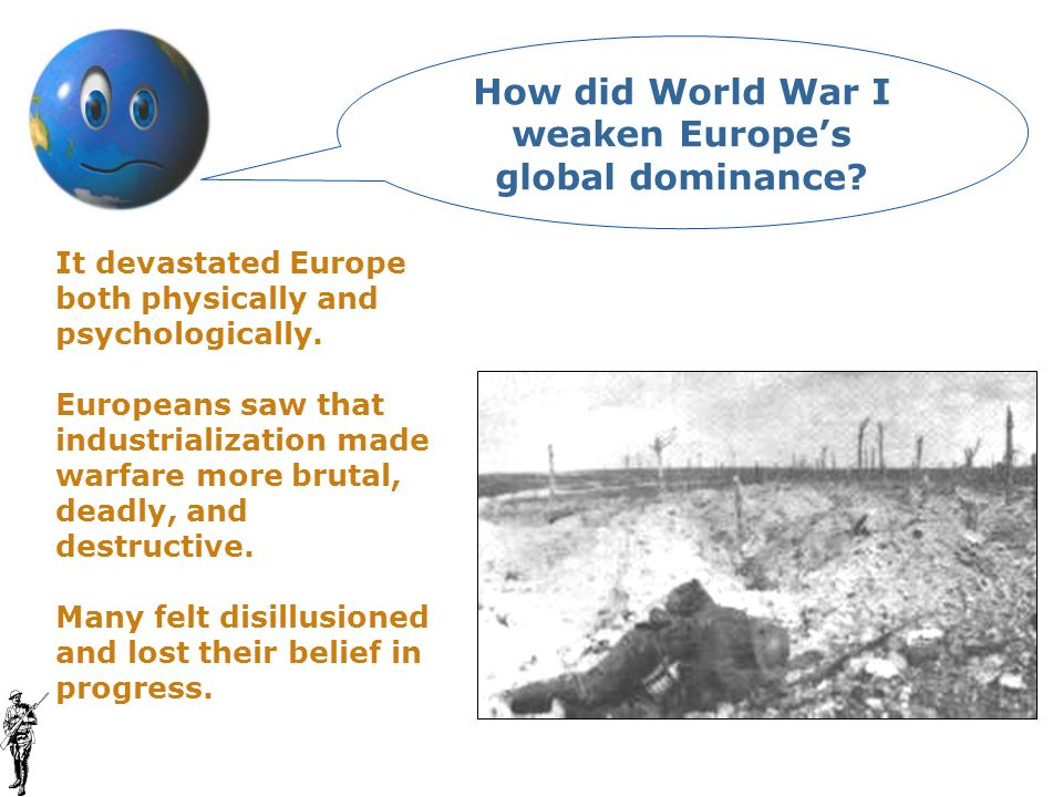How did World War I weaken Europe's global dominance