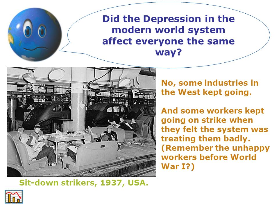 Did the Depression in the modern world system affect everyone the same way
