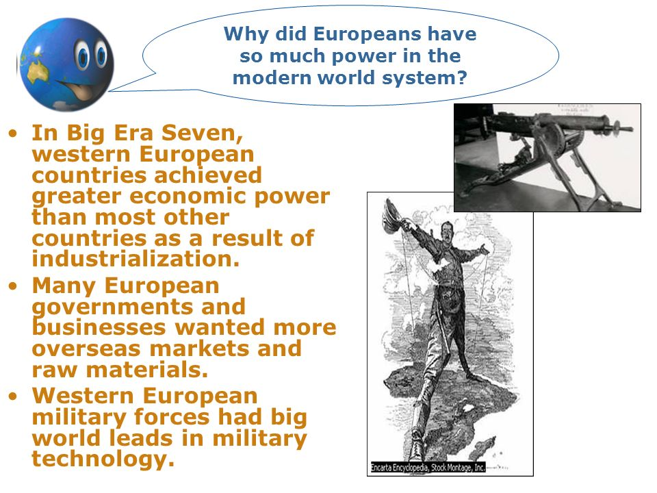 Why did Europeans have so much power in the modern world system