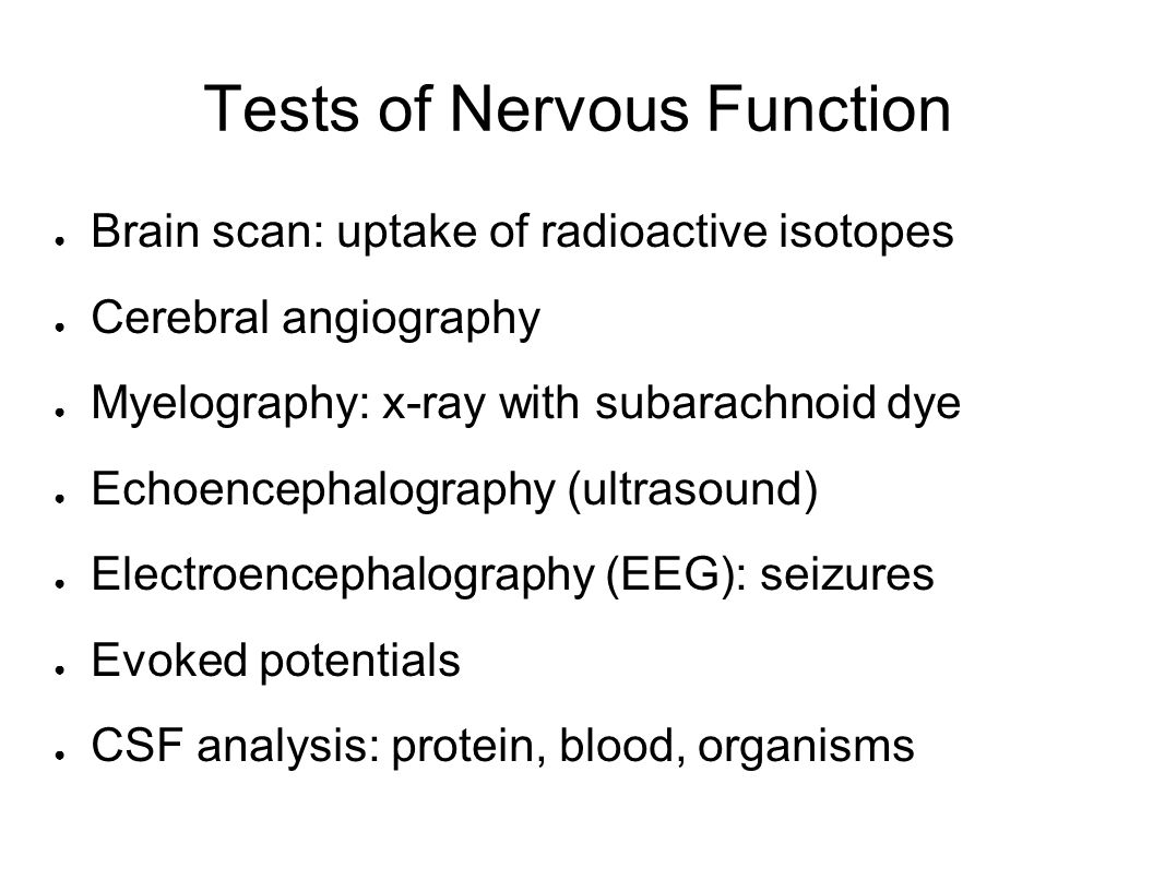 Tests of Nervous Function