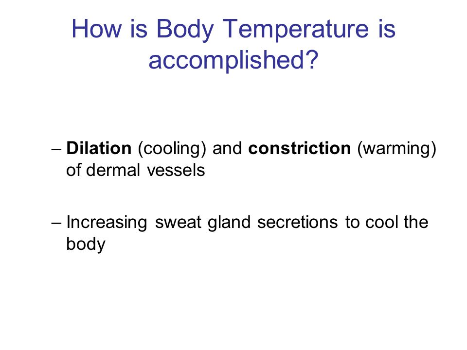 How is Body Temperature is accomplished