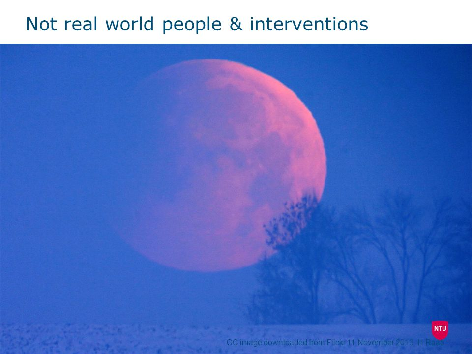 Not real world people & interventions