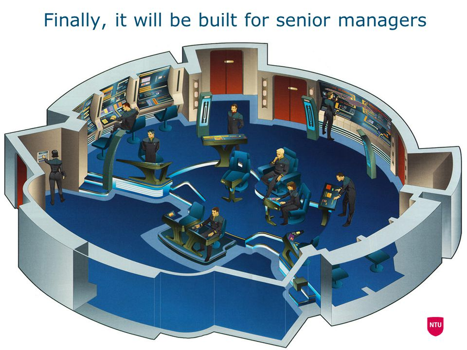 Finally, it will be built for senior managers