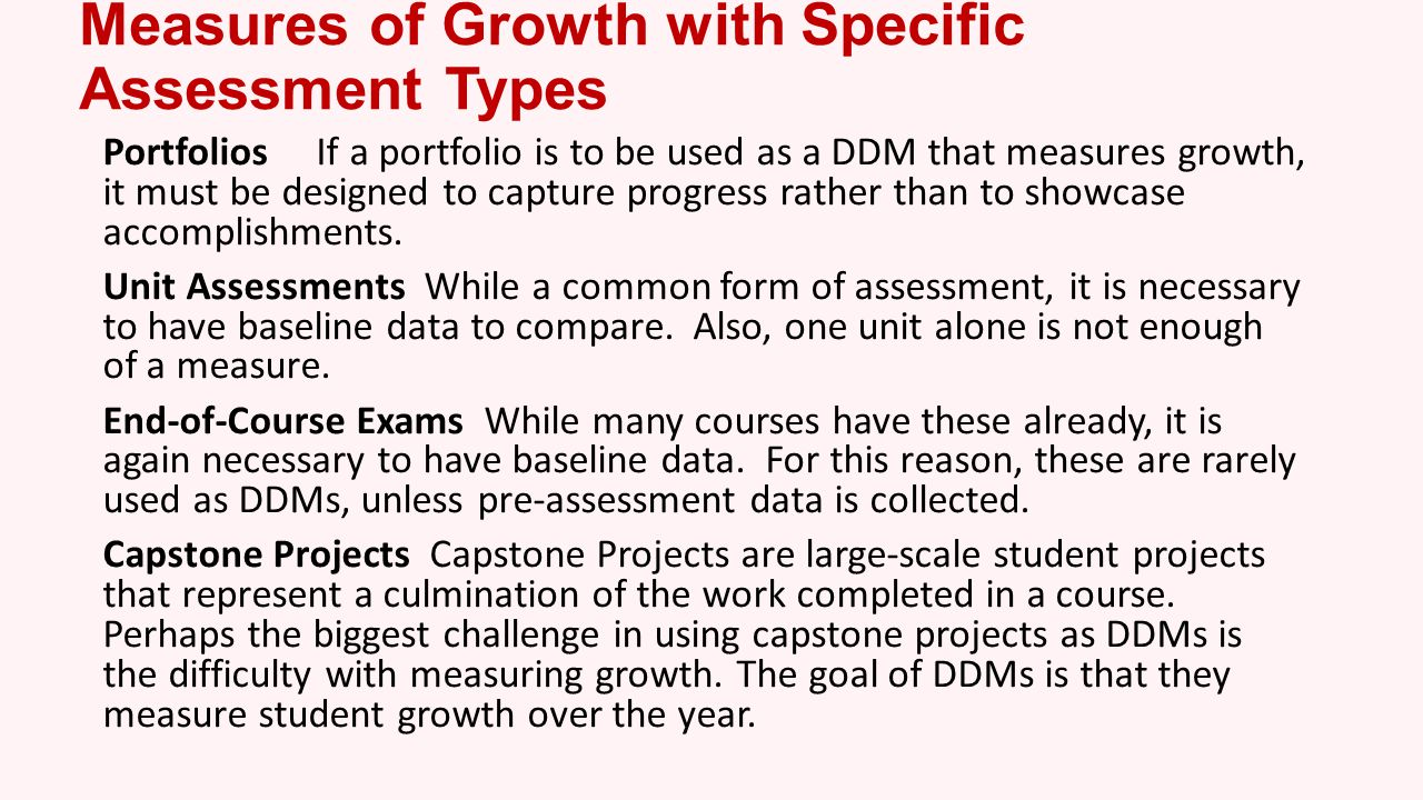 Measures of Growth with Specific Assessment Types