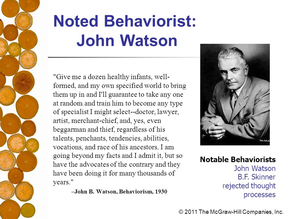 Noted Behaviorist: John Watson