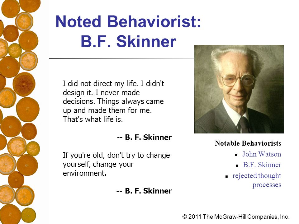 Noted Behaviorist: B.F. Skinner